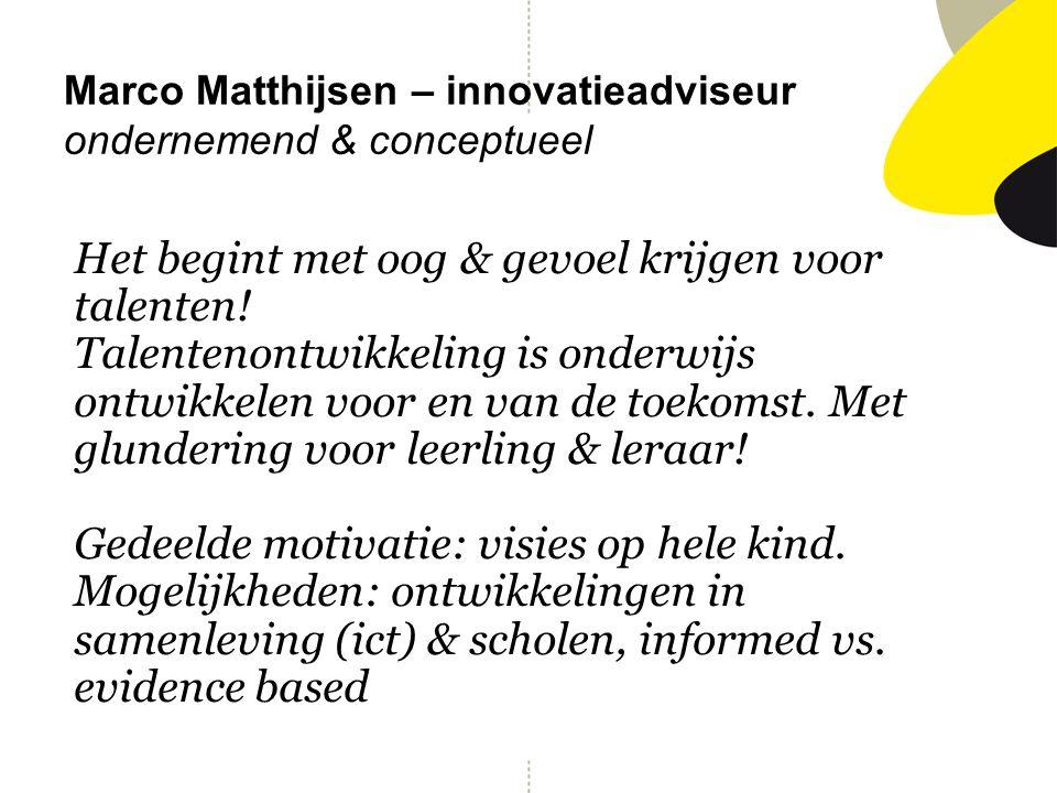 Marco Matthijsen – innovatieadviseur ondernemend & conceptueel