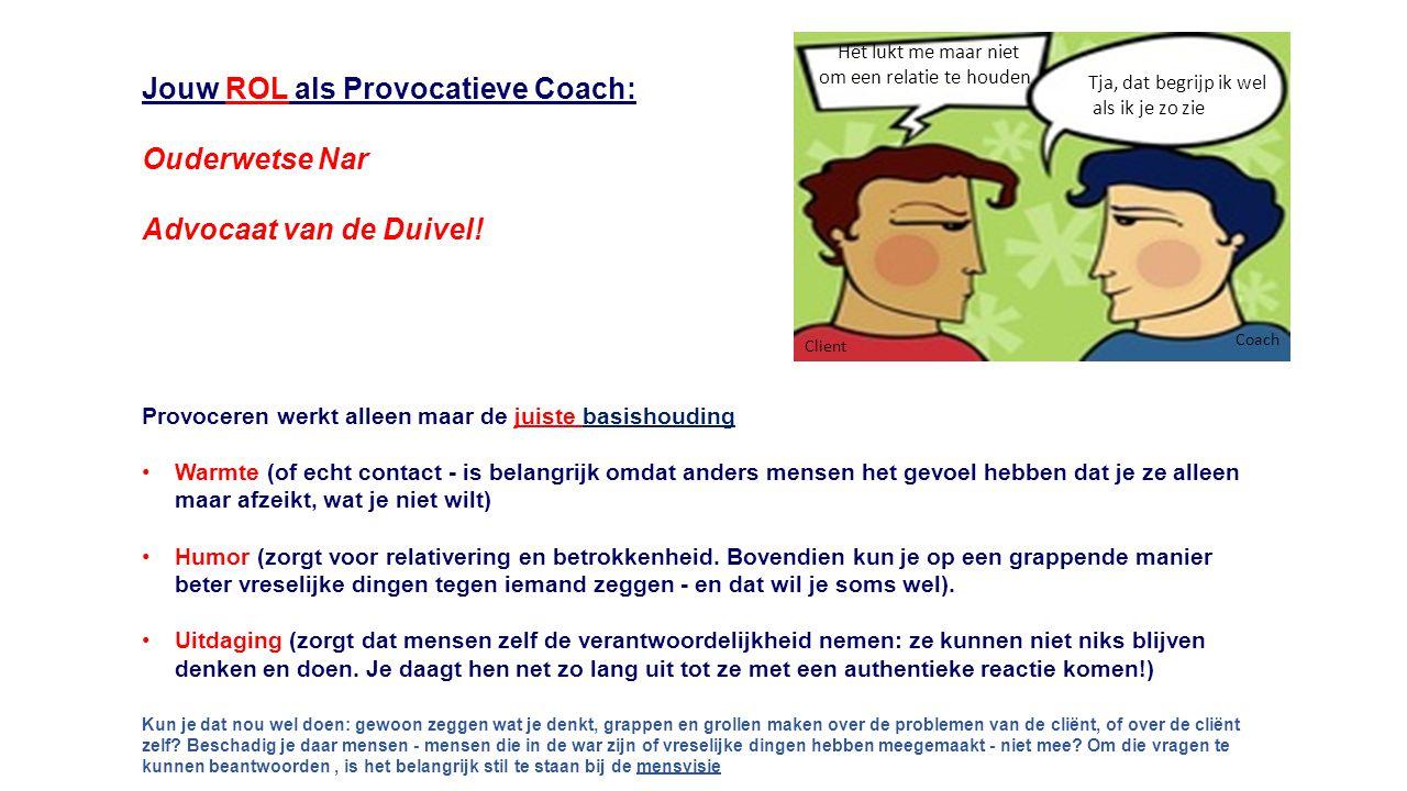 Jouw ROL als Provocatieve Coach: Ouderwetse Nar