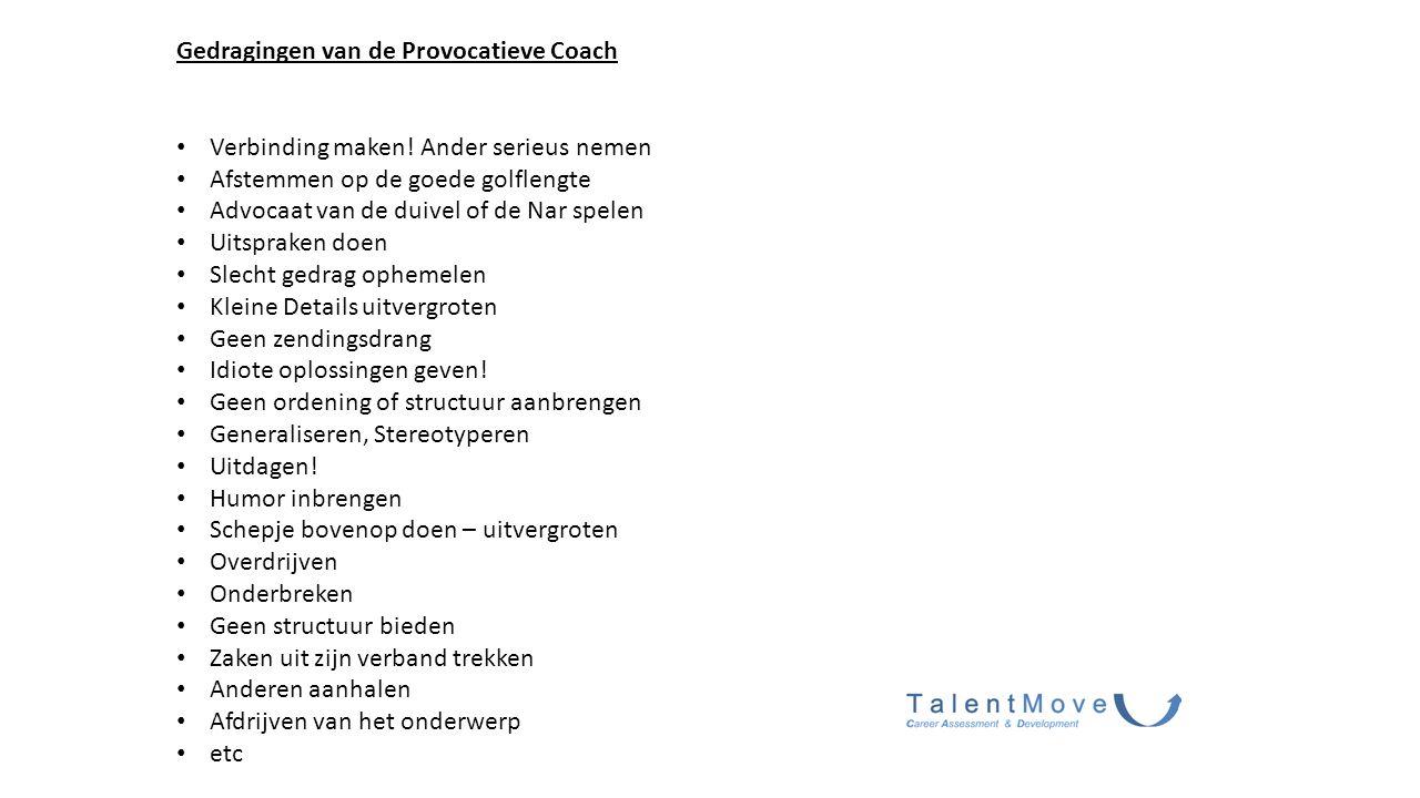 Gedragingen van de Provocatieve Coach