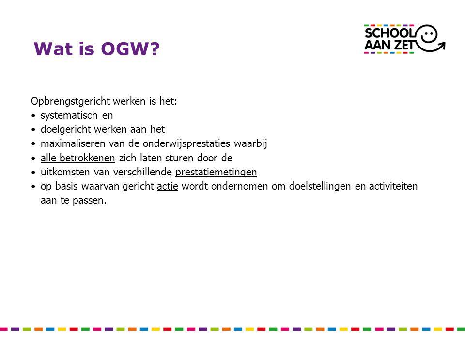 Wat is OGW Opbrengstgericht werken is het: systematisch en