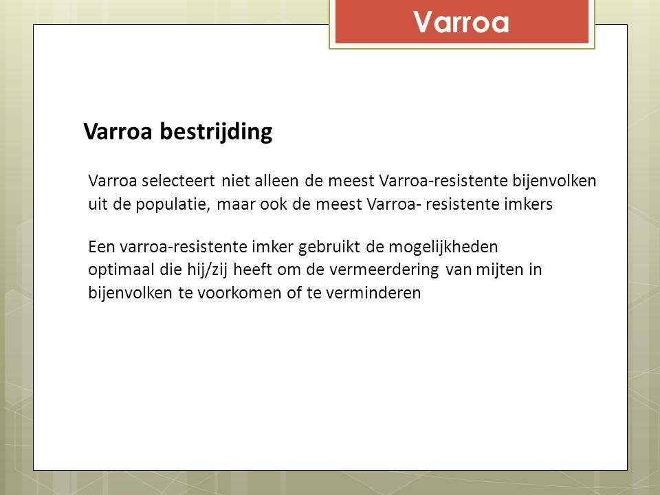 Varroa Varroa bestrijding