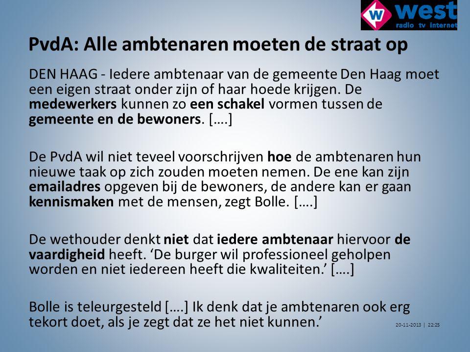 PvdA: Alle ambtenaren moeten de straat op