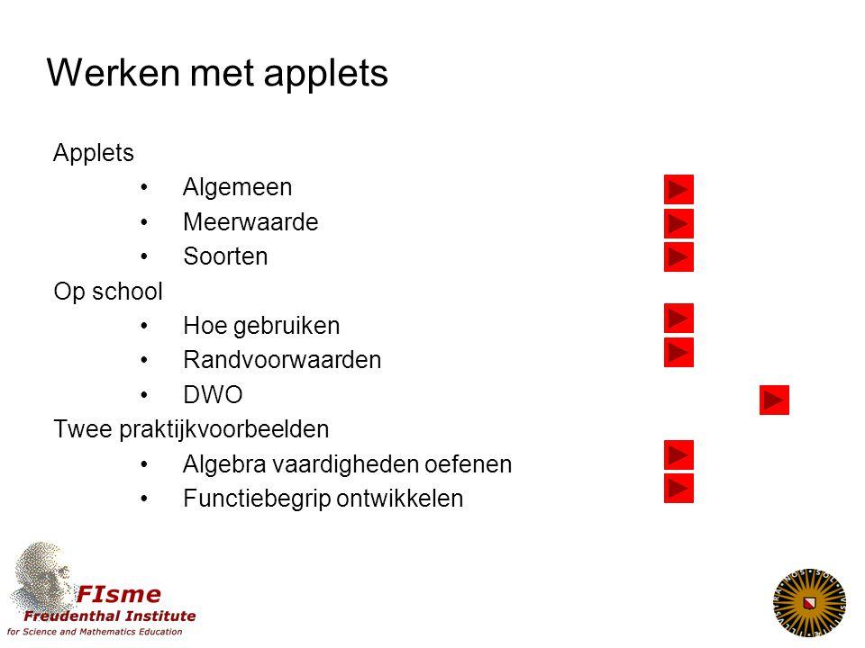 Werken met applets Applets Algemeen Meerwaarde Soorten Op school