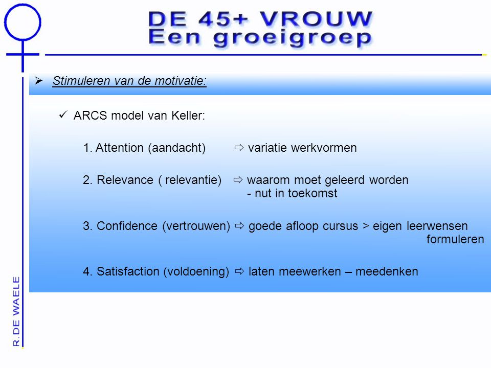 Stimuleren van de motivatie:
