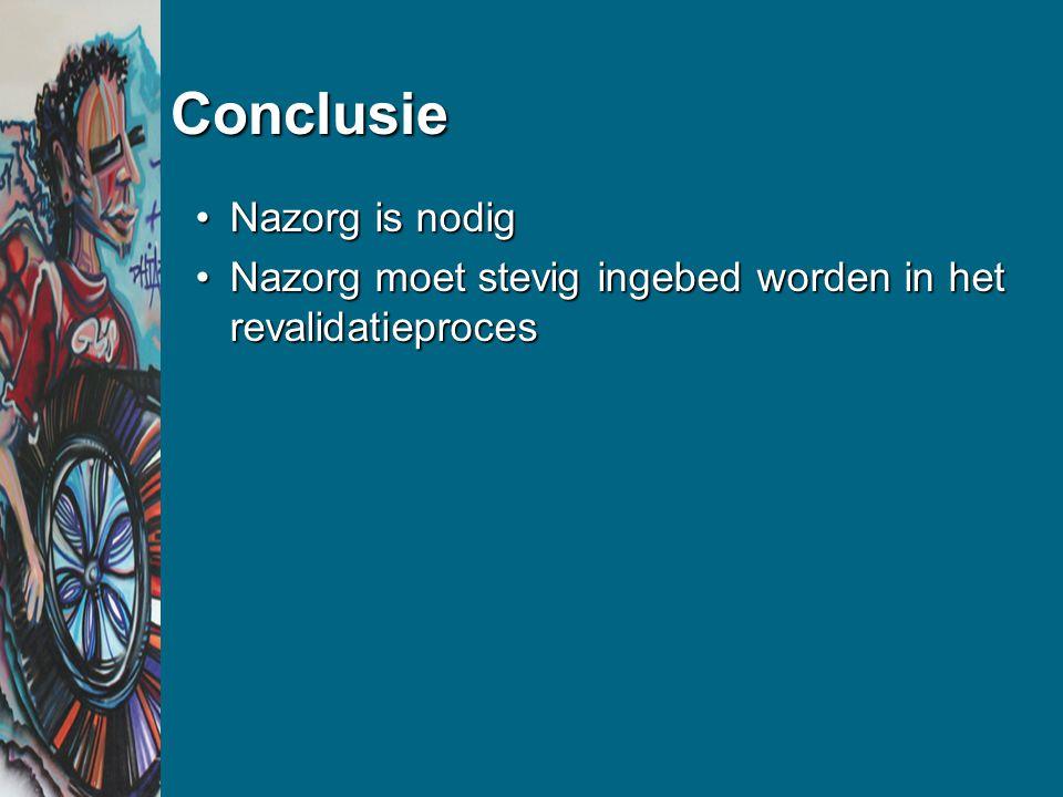 Conclusie Nazorg is nodig
