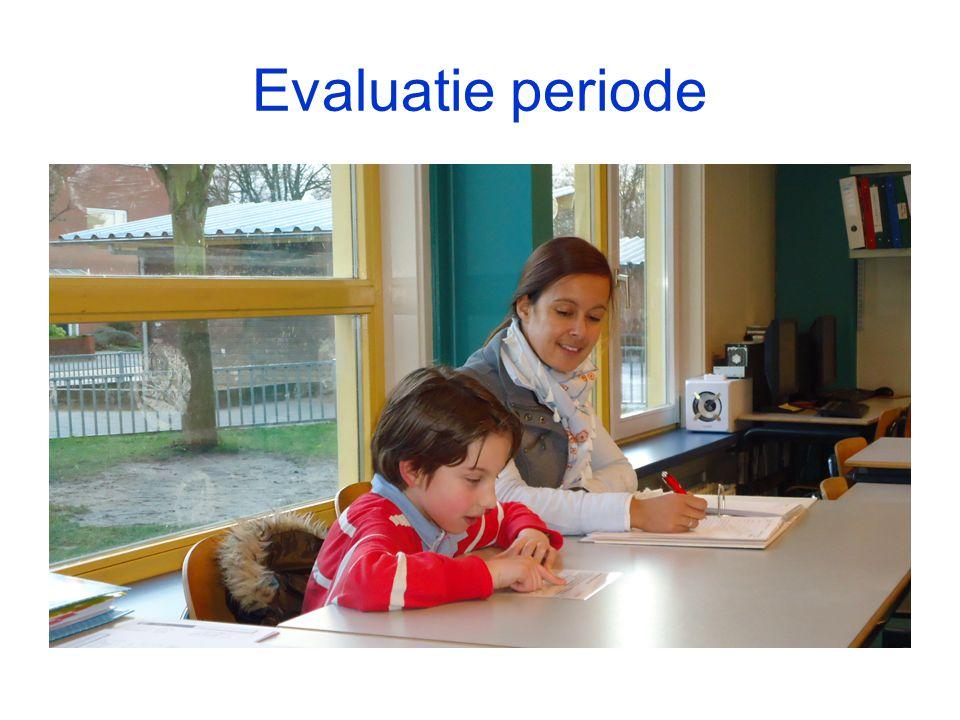 Evaluatie periode