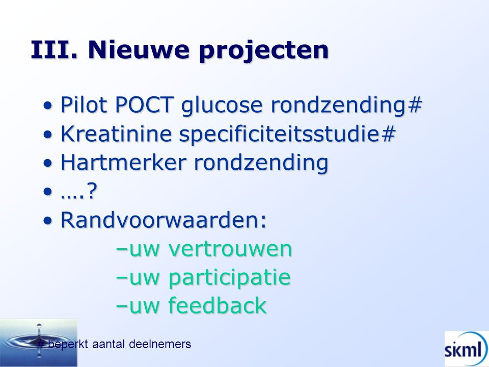 III. Nieuwe projecten Pilot POCT glucose rondzending#