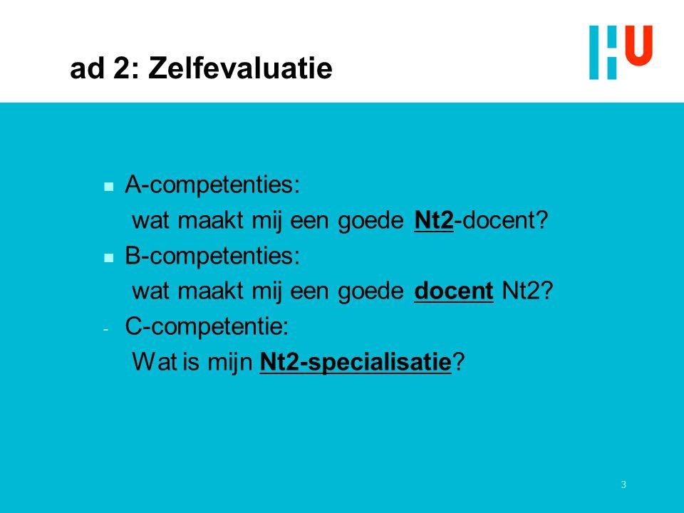 ad 2: Zelfevaluatie A-competenties: