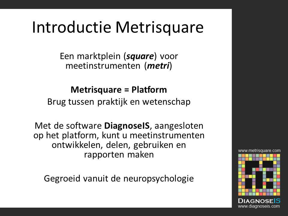 Introductie Metrisquare