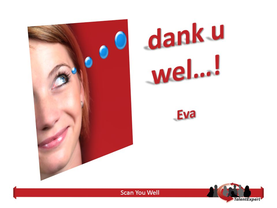 dank u wel…! Eva Scan You Well