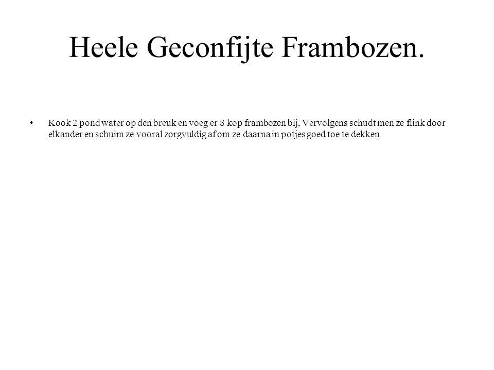 Heele Geconfijte Frambozen.