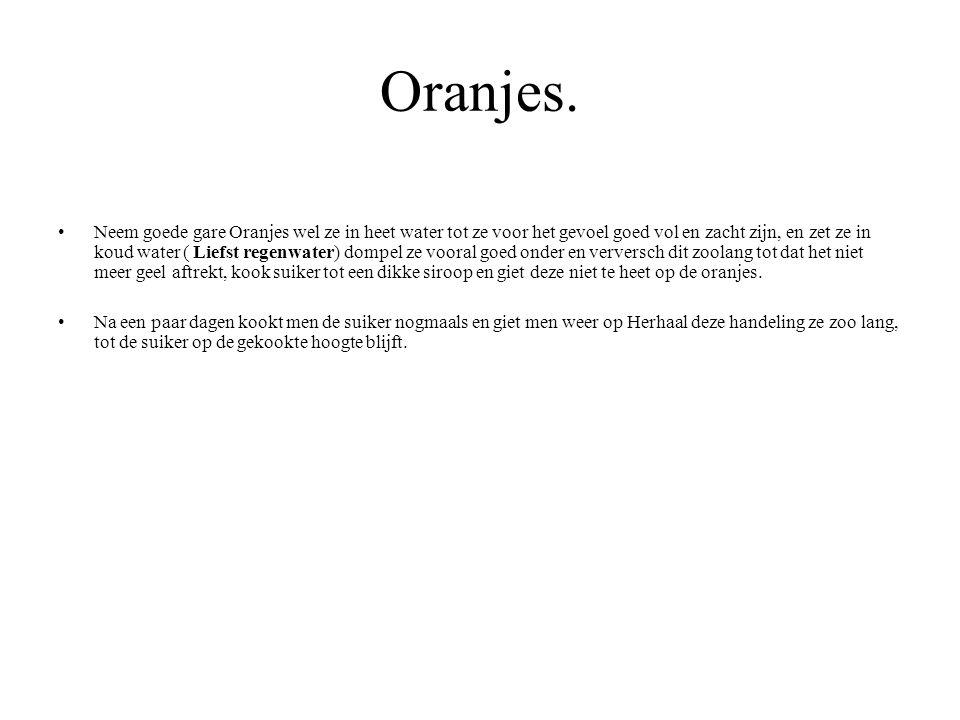 Oranjes.