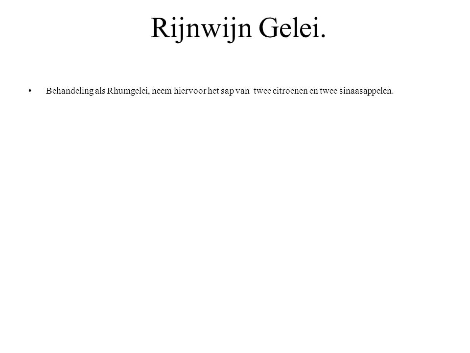 Rijnwijn Gelei.
