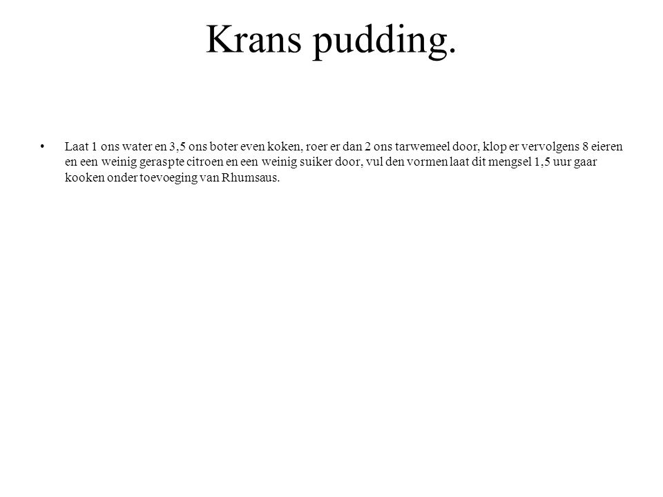 Krans pudding.