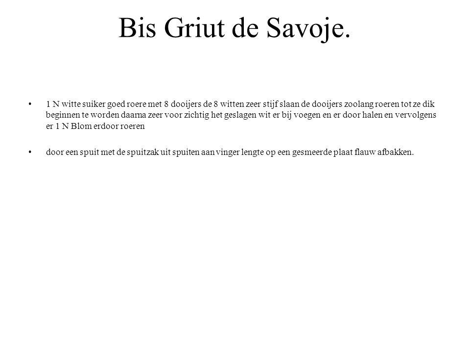 Bis Griut de Savoje.