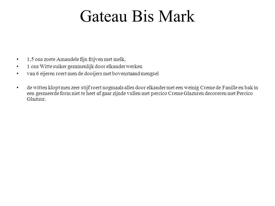 Gateau Bis Mark 1,5 ons zoete Amandele fijn frijven met melk,