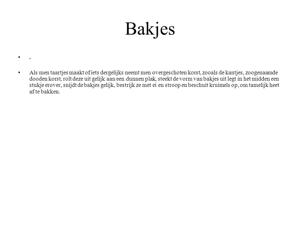 Bakjes .