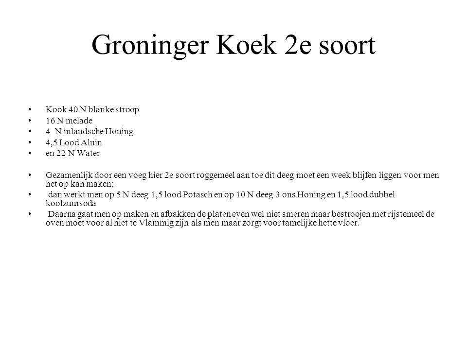 Groninger Koek 2e soort Kook 40 N blanke stroop 16 N melade