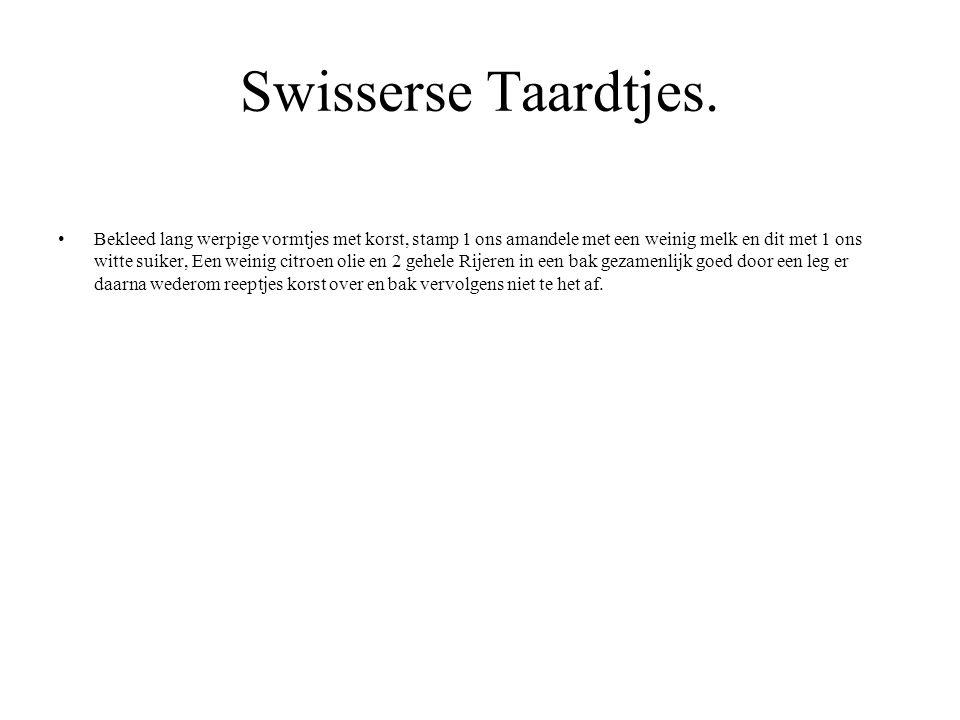 Swisserse Taardtjes.