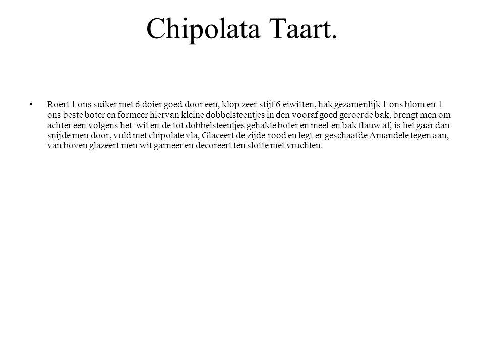 Chipolata Taart.