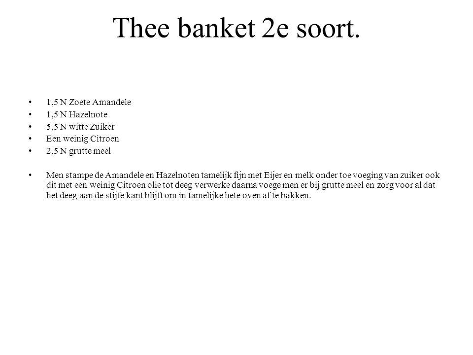 Thee banket 2e soort. 1,5 N Zoete Amandele 1,5 N Hazelnote