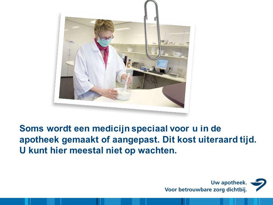 Soms wordt een medicijn speciaal voor u in de apotheek gemaakt of aangepast.
