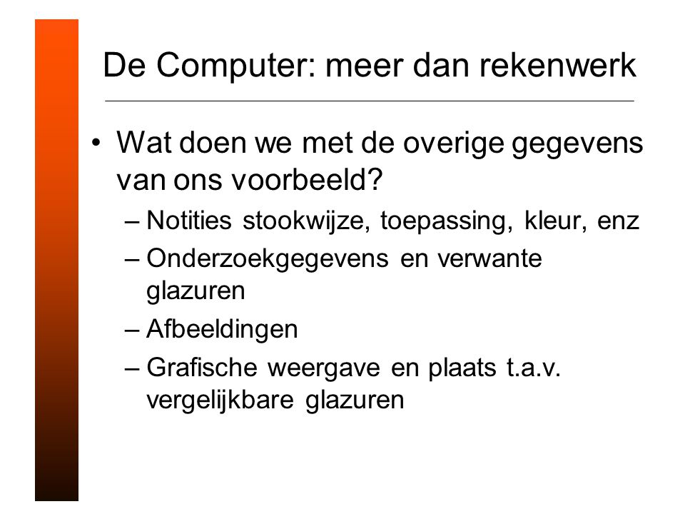 De Computer: meer dan rekenwerk