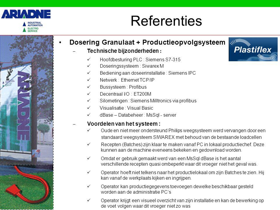 Referenties Dosering Granulaat + Productieopvolgsysteem