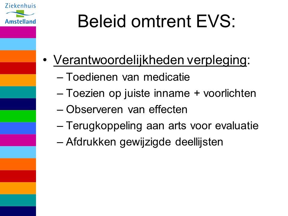 Beleid omtrent EVS: Verantwoordelijkheden verpleging: