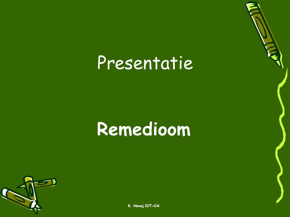Presentatie Remedioom K. Hasaj ICT-OA