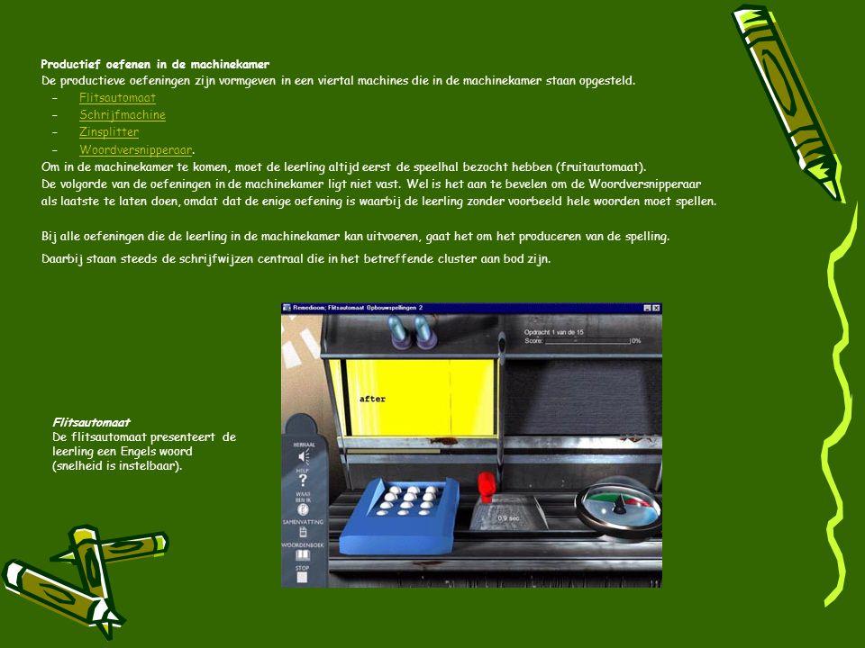 Productief oefenen in de machinekamer De productieve oefeningen zijn vormgeven in een viertal machines die in de machinekamer staan opgesteld.