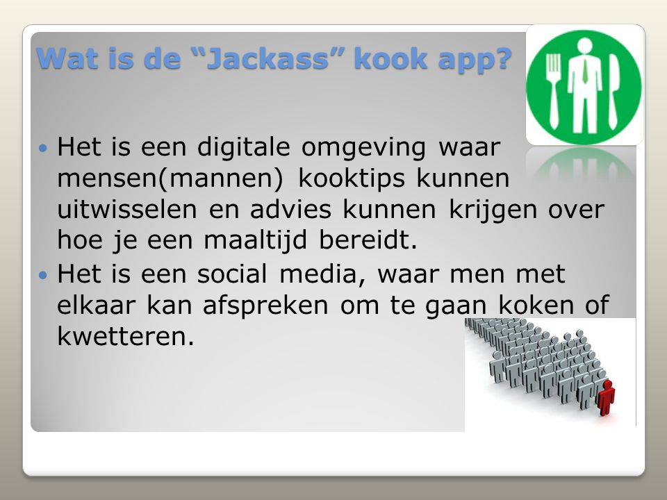 Wat is de Jackass kook app
