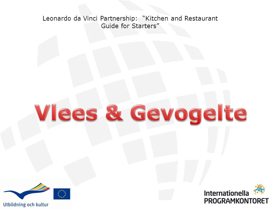 Leonardo da Vinci Partnership: Kitchen and Restaurant Guide for Starters