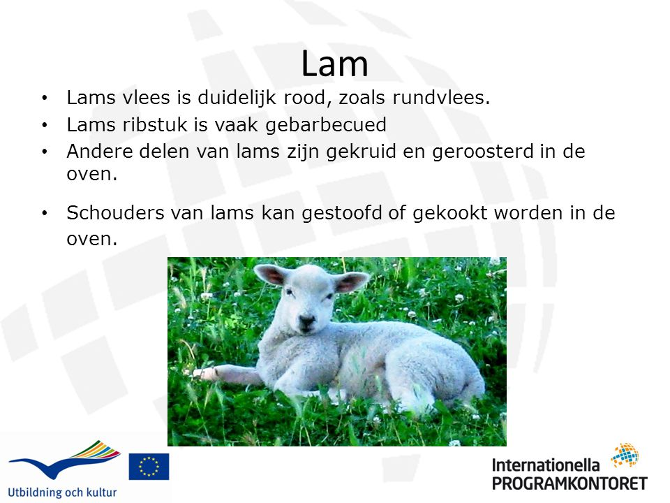 Lam Lams vlees is duidelijk rood, zoals rundvlees.