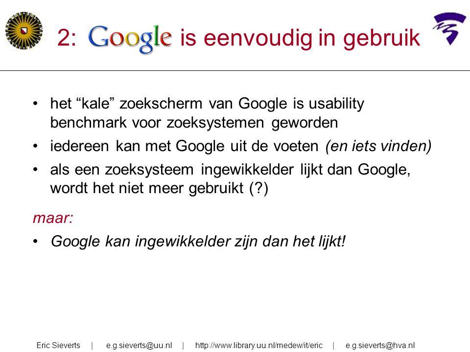 2: google is eenvoudig in gebruik