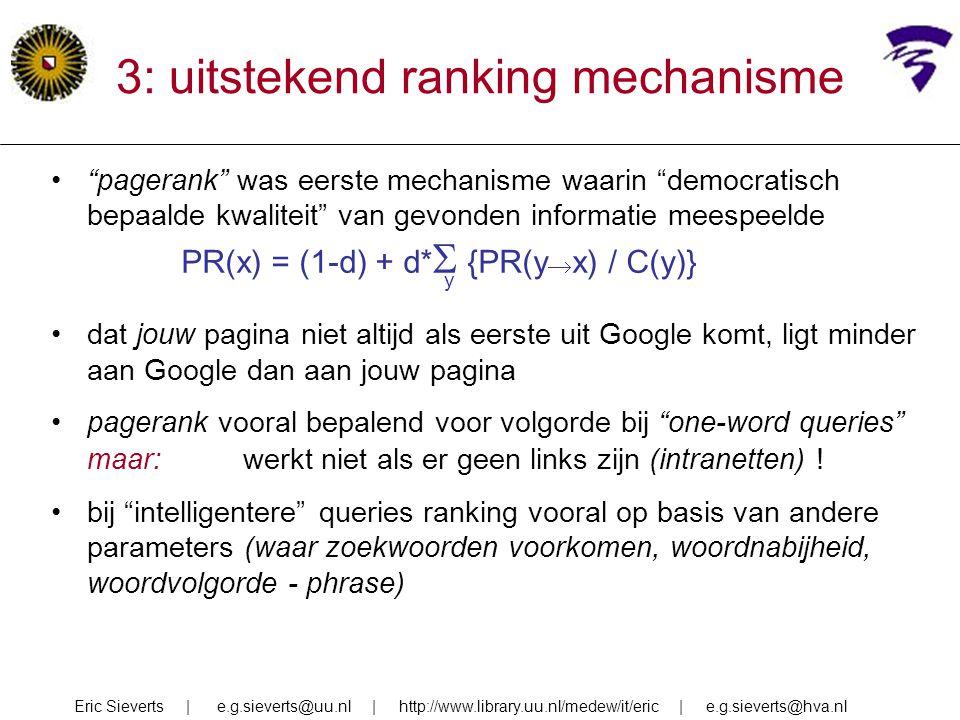 3: uitstekend ranking mechanisme