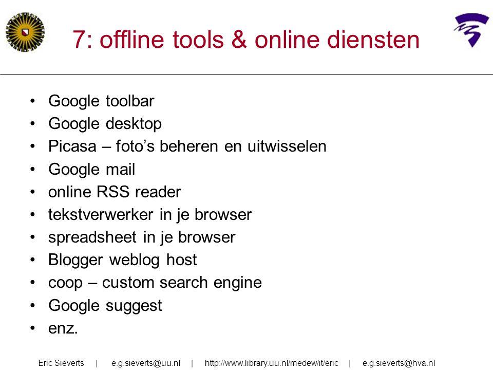 7: offline tools & online diensten