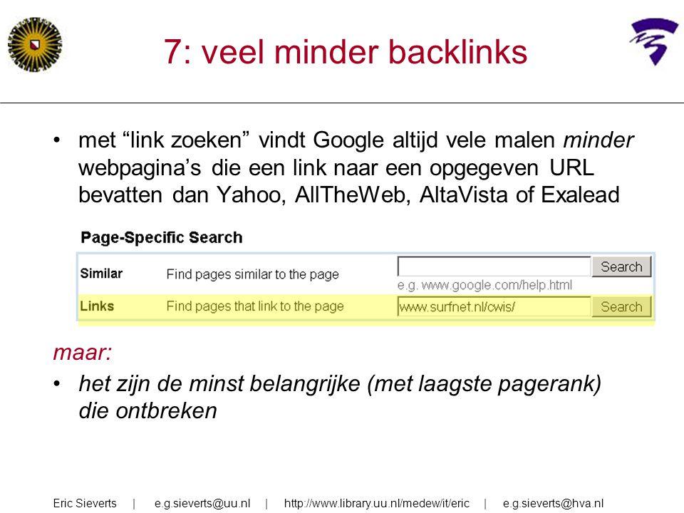 7: veel minder backlinks