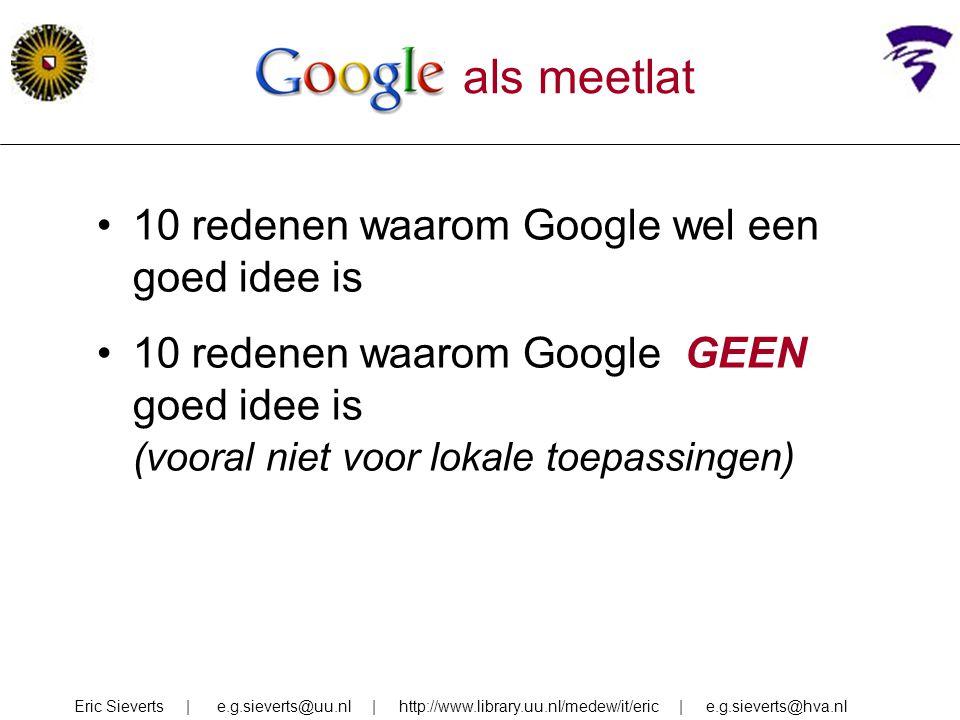 Google als meetlat 10 redenen waarom Google wel een goed idee is