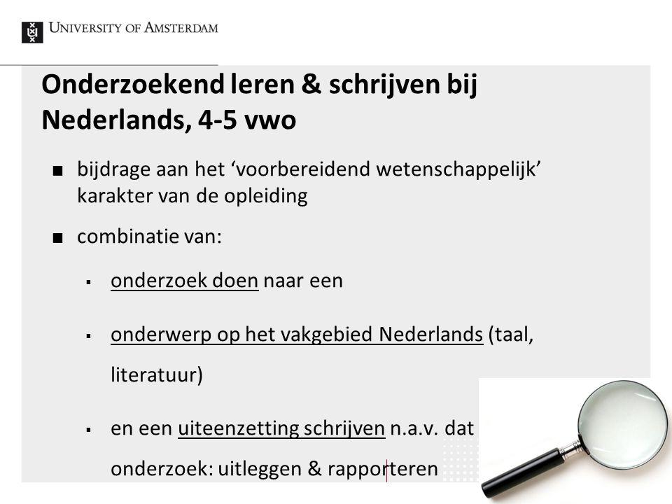 Onderzoekend leren & schrijven bij Nederlands, 4-5 vwo