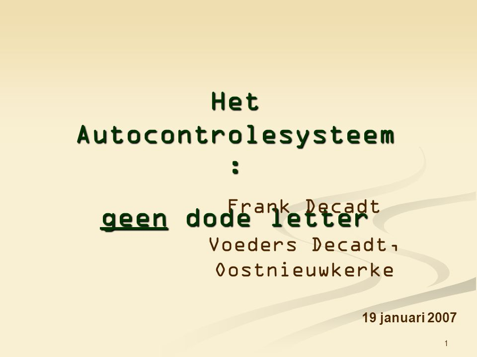 Het Autocontrolesysteem:
