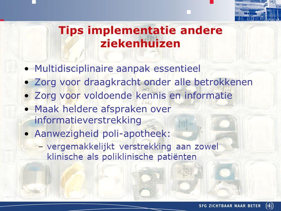 Tips implementatie andere ziekenhuizen