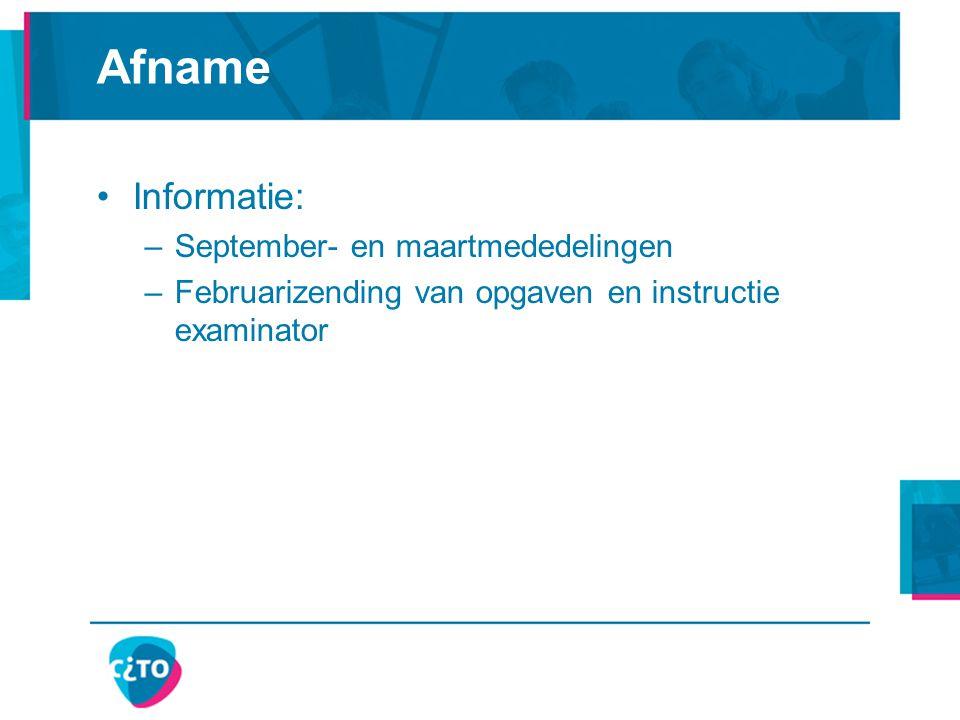 Afname Informatie: September- en maartmededelingen