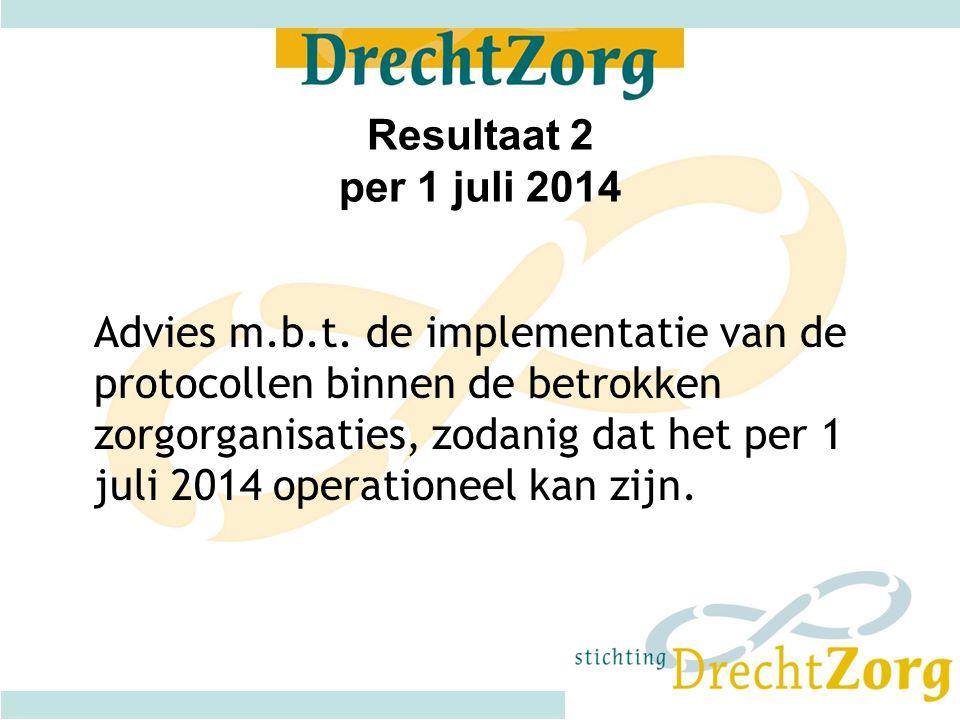 Resultaat 2 per 1 juli 2014