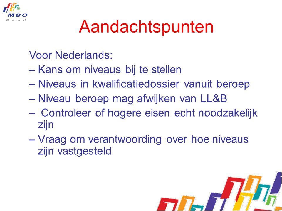 Aandachtspunten Voor Nederlands: Kans om niveaus bij te stellen