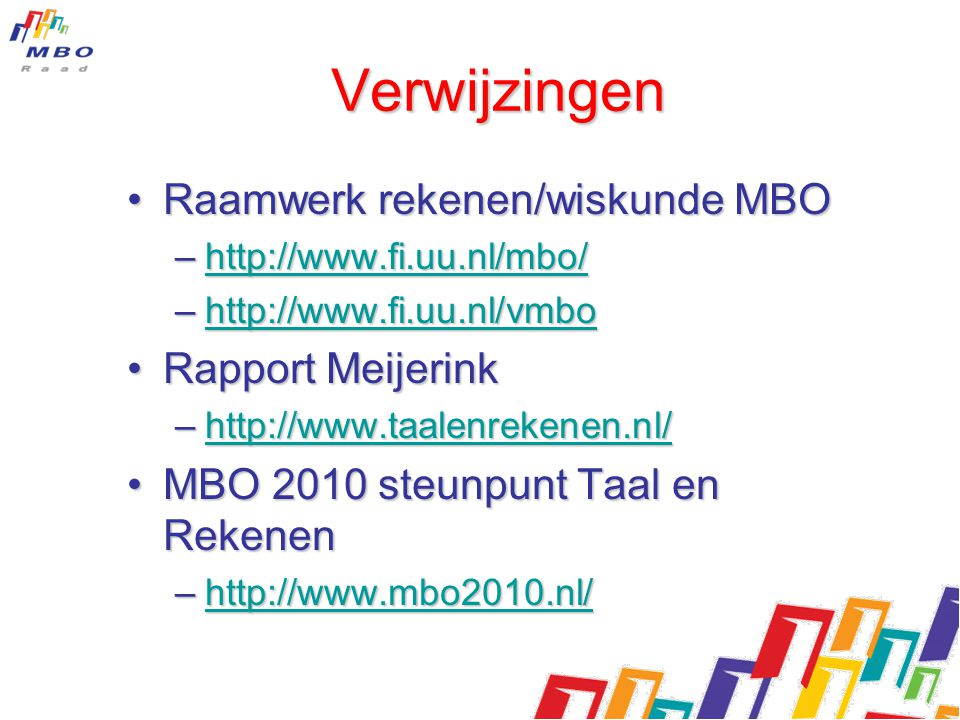 Verwijzingen Raamwerk rekenen/wiskunde MBO Rapport Meijerink