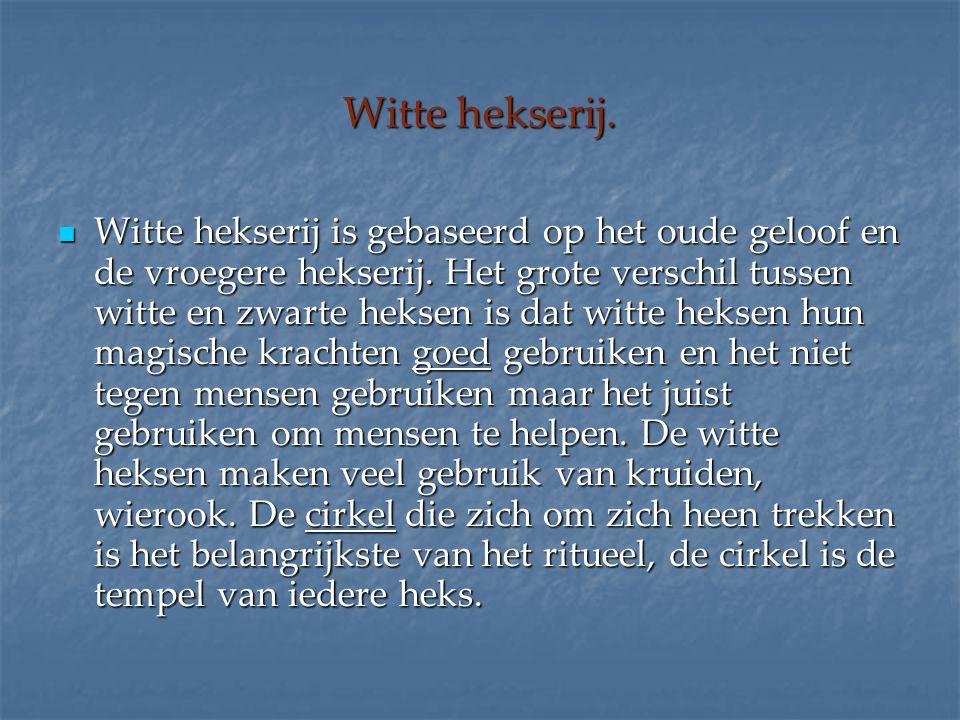 Witte hekserij.