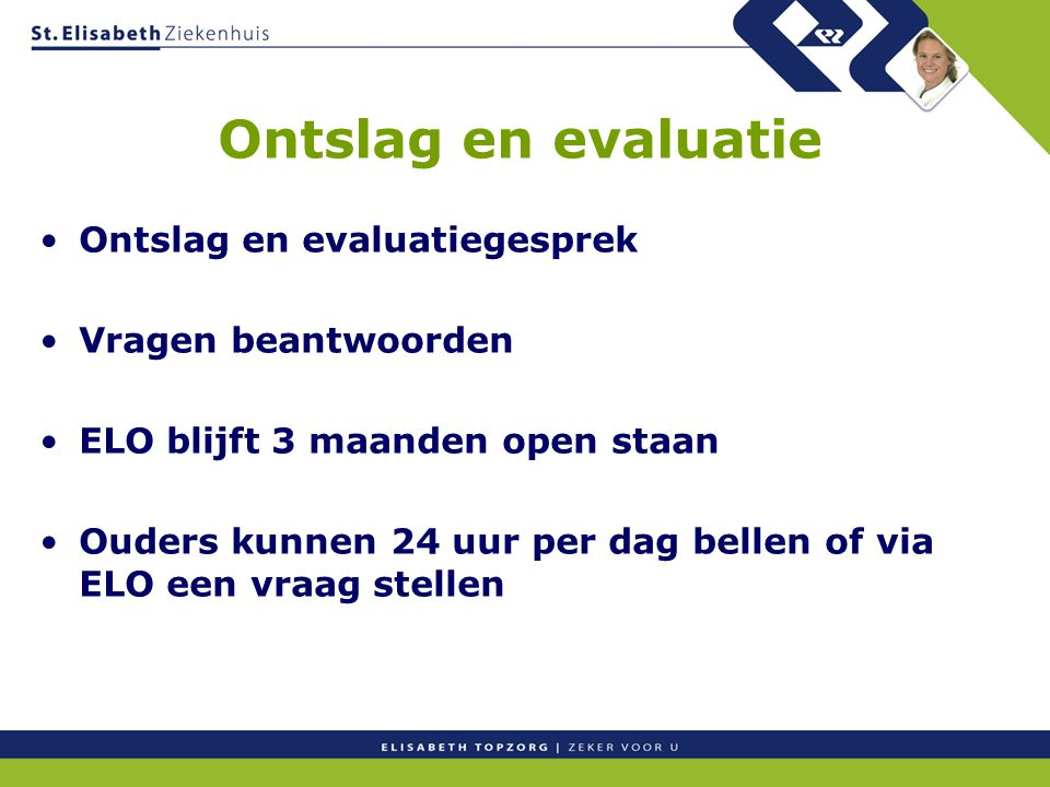 Ontslag en evaluatie Ontslag en evaluatiegesprek Vragen beantwoorden