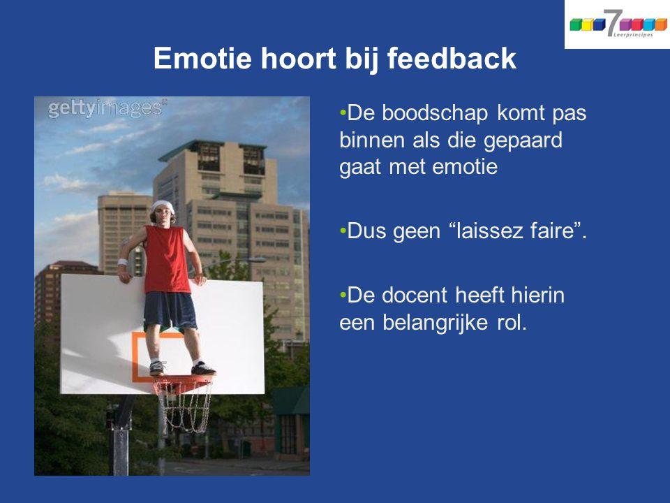 Emotie hoort bij feedback