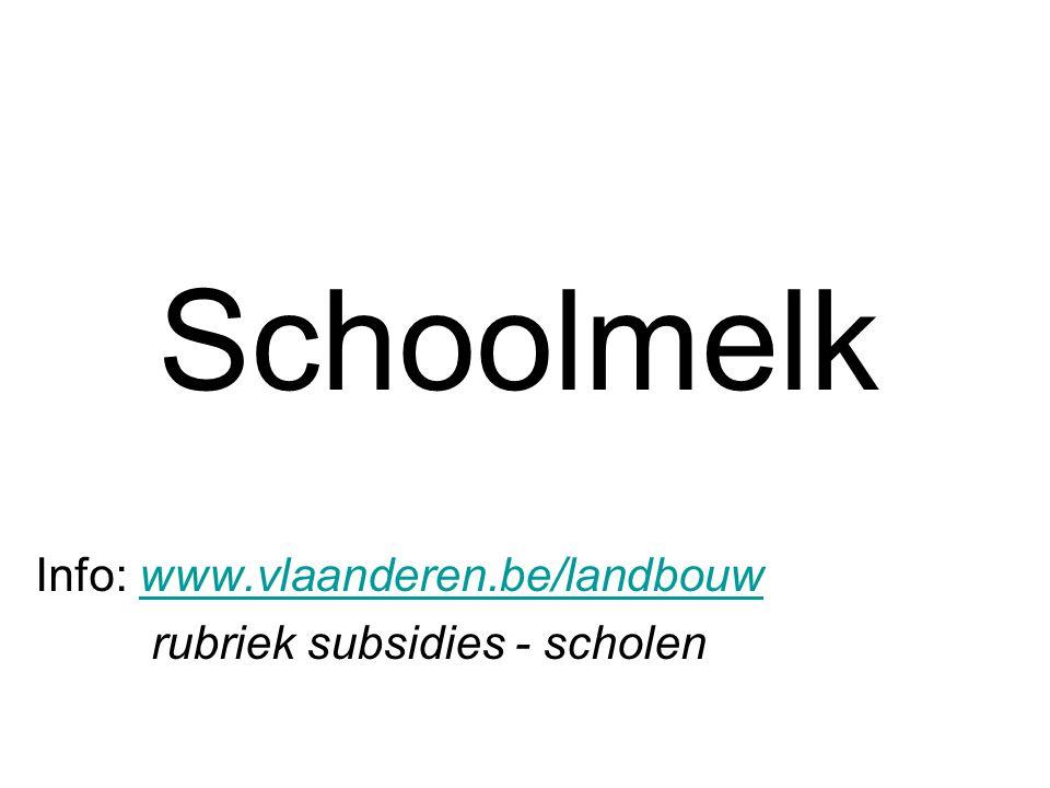 Schoolmelk Info: www.vlaanderen.be/landbouw